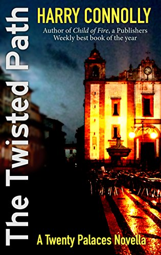 The Twisted Path: A Twenty Palaces Novella