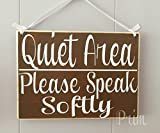 10x8 Quiet Area Please Speak Softly Custom Wood Sign Custom Wall Door Welcome Hanger in Session Do Not Disturb Spa