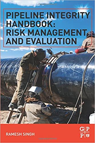 Pipeline Integrity Handbook: Risk Management and Evaluation price comparison at Flipkart, Amazon, Crossword, Uread, Bookadda, Landmark, Homeshop18