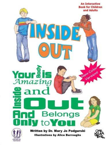 Inside Out:Your Body is Amazing Inside and Out and Belongs Only to You, Color Colorized Version