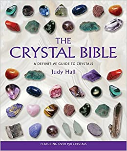 the crystal bible judy hall 9781582972404 amazon com books