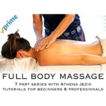Full Body Massage w/Athena Jezik