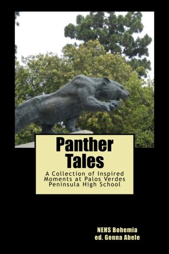 Panther Tales: A Collection of Inspired Moments at Palos Ver