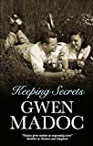 Keeping Secrets, Gwen Madoc, 0727866672