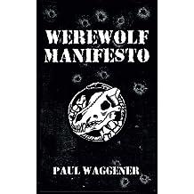 Werewolf Manifesto