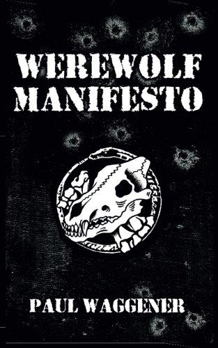 Werewolf Manifesto [Paul Waggener] (Tapa Blanda)