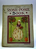 img - for The rosie-posie book book / textbook / text book