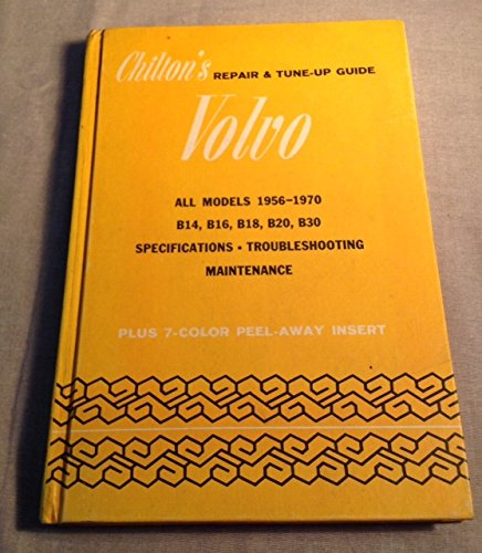 B18 Manual (Chilton's Repair and Tune-Up Guide for the Volvo)