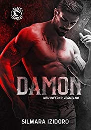 DAMON: Meu Inferno Vermelho (MC Black Panthers Livro 1)