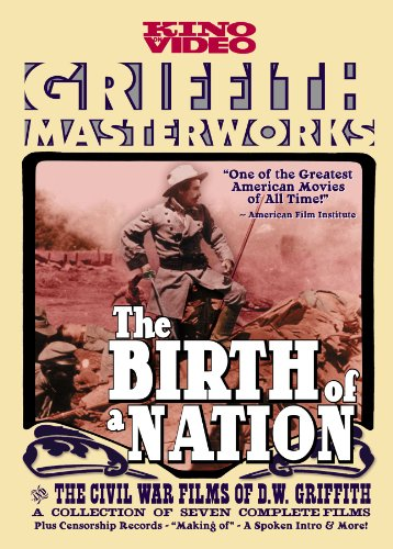 The Birth of a Nation (Kino Restored Edition)