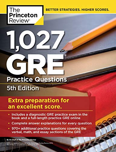 Pdf Teaching 1,027 GRE Practice Questions, 5th Edition: GRE Prep for an Excellent Score (Graduate School Test Preparation)