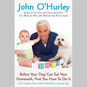 Before Your Dog Can Eat Your Homework, First You Have to Do It Audiobook