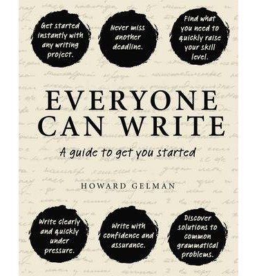 Download Everyone Can Write : A Guide to Get You Started(Hardback) - 2015 Edition ebook