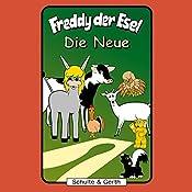 Die Neue (Freddy der Esel 38) | Olaf Franke, Tim Thomas