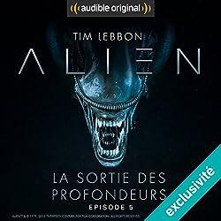 Alien : La sortie des profondeurs 5