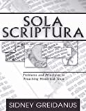img - for Sola Scriptura: Problems and Principles in Preaching Historical Texts book / textbook / text book