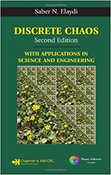 Discrete Chaos, Second Edition: With Applications in Science and Engineering by Saber N. Elaydi (2007-11-09)