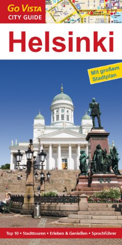 Helsinki: Reiseführer mit extra Stadtplan [Reihe Go Vista]