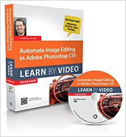 Book Automate Image Editing in Adobe Photoshop CS5: Learn by Video