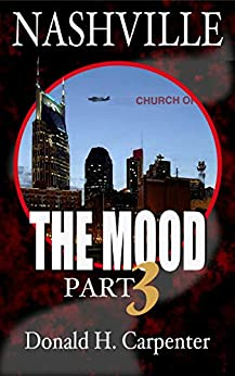 Nashville: The Mood (Part 3) by [Carpenter, Donald H.]