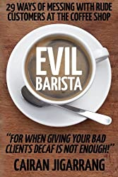 Evil Barista: [Novelty Notebook]