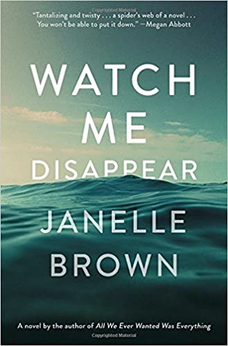Image result for watch me disappear janelle brown