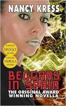 Beggars In Spain The Original Award Winning Novella border=