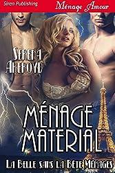 Menage Material [La Belle sans la Bete Menages] (Siren Publishing Menage Amour)