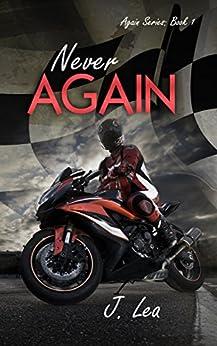Never Again (Again Series Book 1) by [Lea, J.]