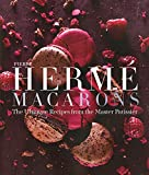 Pierre Herme Macarons: The Ultimate Recipes from the Master P tissier