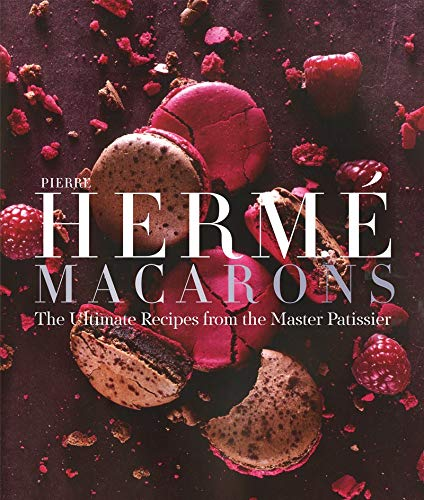 Pierre Hermé Macarons: The Ultimate Recipes from the Master -