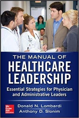 amazon manual of healthcare leadership essential strategies for