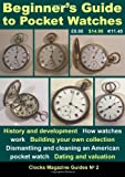 Beginner's Guide to Pocket Watches