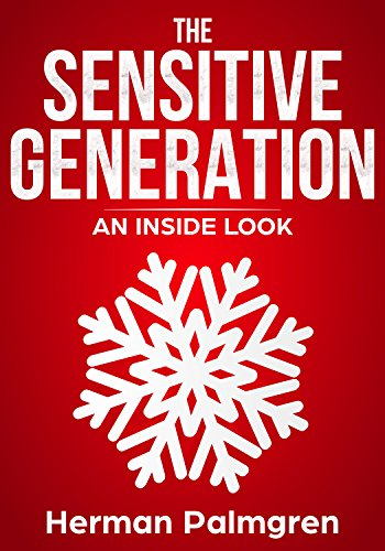 (The Sensitive Generation: An Inside Look)