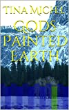 Gods Painted Earth