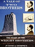 A Tale of Two Brothers, Judith A. Dempsey, 1412001463