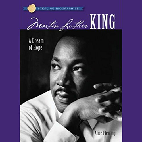 Sterling Biographies: Martin Luther King Jr.
