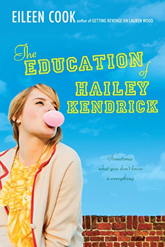 The Education of Hailey Kendrick by [Cook, Eileen]