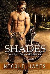 SHADES: An Evil Dead MC Story (The Evil Dead MC Series Book 3)