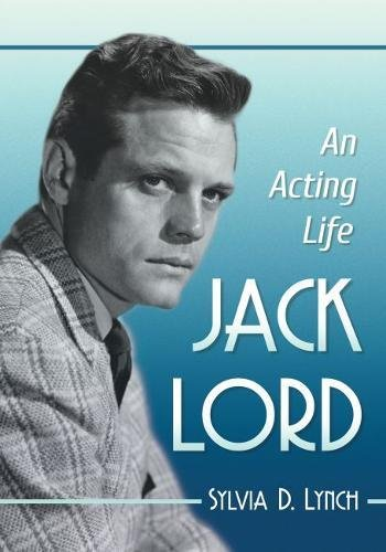 Jack Lord: An Acting Spirit