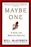 Maybe One: A Case for Smaller Families