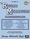 Volume 40: 'Round Midnight (Jamey Aebersold Play-A-Long Series)