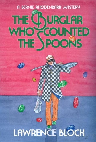 The Burglar Who Counted the Spoons (Bernie Rhodenbarr Series Book 11)