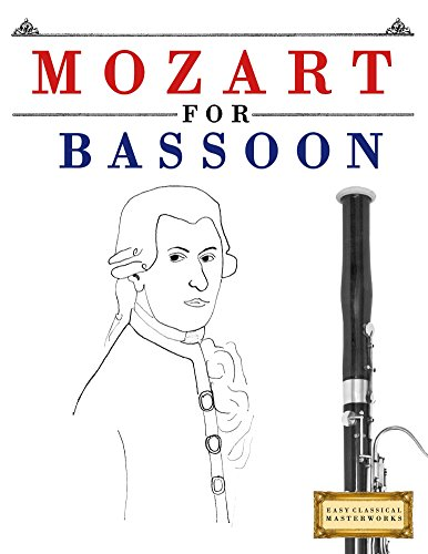 Mozart for Bassoon: 10 Easy Themes for Bassoon Beginner Book