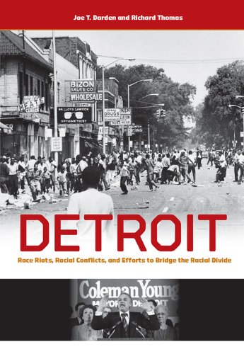 detroit-race-riots-racial-conflicts-and-efforts-to-bridge-the-racial-divide