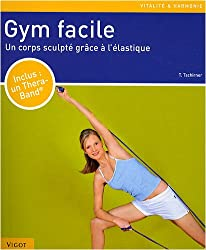 Gym facile : Un corps sculpté grâce à l'élastique