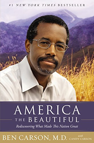 Download America the Beautiful: Rediscovering What Made This Nation Great Pdf