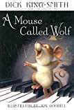 img - for A Mouse Called Wolf book / textbook / text book