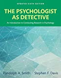 img - for The Psychologist as Detective: An Introduction to Conducting Research in Psychology, Books a la Carte (6th Edition) book / textbook / text book