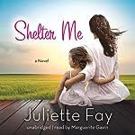 Shelter Me | Juliette Fay